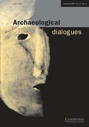 Archaeological Dialogues Volume 14 - Issue 2 -