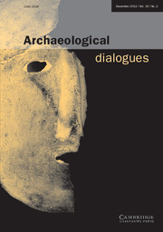 Archaeological Dialogues Volume 19 - Issue 2 -