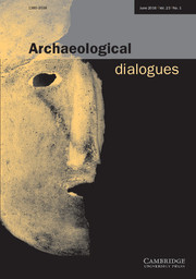 Archaeological Dialogues Volume 23 - Issue 1 -