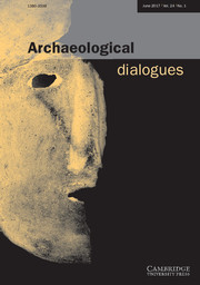 Archaeological Dialogues Volume 24 - Issue 1 -