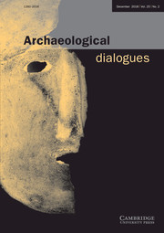 Archaeological Dialogues Volume 25 - Issue 2 -
