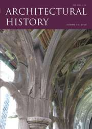 Architectural History Volume 59 - Issue  -