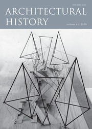 Architectural History Volume 61 - Issue  -