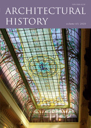 Architectural History Volume 63 - Issue  -