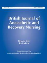 British Journal of Anaesthetic & Recovery Nursing Volume 8 - Issue 2 -