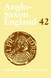 Anglo-Saxon England Volume 42 - Issue  -