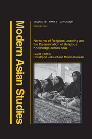 Modern Asian Studies Volume 48 - Issue 2 -  Networks of Religious Learning and the Dissemination of Religious Knowledge across Asia
