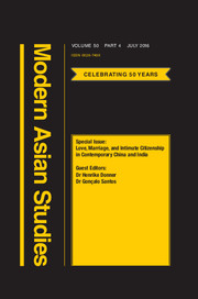 Modern Asian Studies Volume 50 - Special Issue4 -  Love, Marriage, and Intimate Citizenship in Contemporary China and India