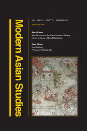 Modern Asian Studies Volume 51 - Special Issue2 -  New Directions in Social and Economic History: Essays in Honour of David Washbrook