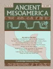 Ancient Mesoamerica Volume 18 - Issue 2 -