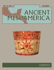 Ancient Mesoamerica Volume 31 - Issue 3 -