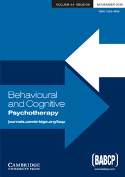 Behavioural and Cognitive Psychotherapy Volume 44 - Issue 6 -