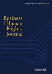 Business and Human Rights Journal Volume 2 - Issue 2 -