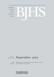 The British Journal for the History of Science Volume 40 - Issue 3 -