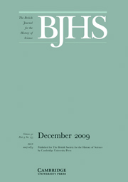 The British Journal for the History of Science Volume 42 - Issue 4 -