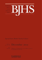 The British Journal for the History of Science Volume 45 - Issue 4 -  Special Issue: British Nuclear Culture