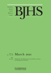 The British Journal for the History of Science Volume 54 - Issue 1 -