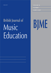 British Journal of Music Education Volume 26 - Issue 1 -