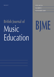 British Journal of Music Education Volume 26 - Issue 3 -