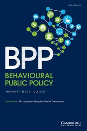 Behavioural Public Policy  Volume 4 - Special Issue2 -  On Happiness Being the Goal of Government