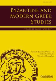 Byzantine and Modern Greek Studies Volume 41 - Issue 1 -