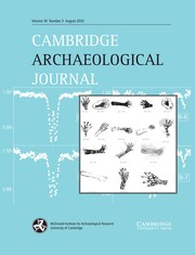 Cambridge Archaeological Journal Volume 30 - Issue 3 -