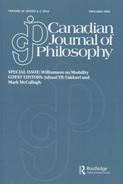 Canadian Journal of Philosophy Volume 46 - Issue 4-5 -  Special Issue: Williamson on Modality