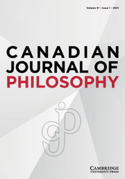 Canadian Journal of Philosophy Volume 51 - Issue 1 -