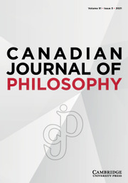 Canadian Journal of Philosophy Volume 51 - Issue 3 -