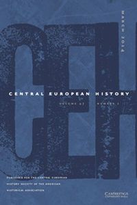 Central European History Volume 47 - Issue 1 -