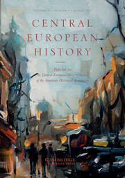 Central European History Volume 50 - Issue 1 -