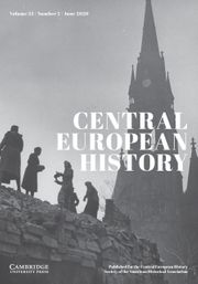 Central European History Volume 53 - Special Issue2 -  Burdens and Beginnings: Rebuilding East and West Germany after Nazism