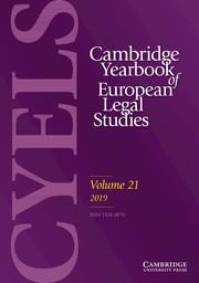 Cambridge Yearbook of European Legal Studies Volume 21 - Issue  -