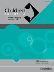 Children Australia Volume 42 - Issue 3 -