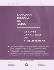 Canadian Journal on Aging / La Revue canadienne du vieillissement Volume 29 - Issue 1 -  Special Issue from the Social and Economic Dimensions of an Aging Population Project (SEDAP) – Caring for an Aging Population: Context, Practice & Policy