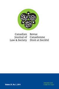 Canadian Journal of Law and Society / La Revue Canadienne Droit et Société Volume 29 - Issue 3 -