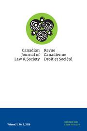 Canadian Journal of Law and Society / La Revue Canadienne Droit et Société Volume 31 - Issue 1 -