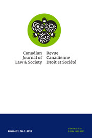 Canadian Journal of Law and Society / La Revue Canadienne Droit et Société Volume 31 - Issue 3 -