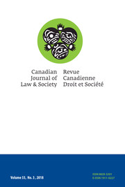 Canadian Journal of Law and Society / La Revue Canadienne Droit et Société Volume 33 - Issue 3 -