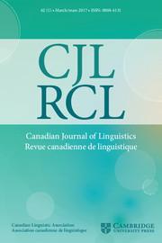 Canadian Journal of Linguistics/Revue canadienne de linguistique Volume 62 - Issue 1 -
