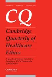 Cambridge Quarterly of Healthcare Ethics Volume 20 - Issue 4 -