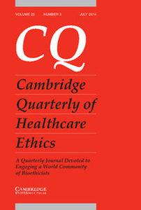 Cambridge Quarterly of Healthcare Ethics Volume 23 - Issue 3 -