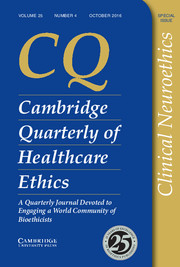 Cambridge Quarterly of Healthcare Ethics Volume 25 - Issue 4 -  Clinical Neuroethics