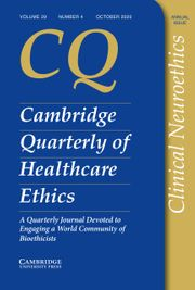 Cambridge Quarterly of Healthcare Ethics Volume 29 - Special Issue4 -  Clinical Neuroethics