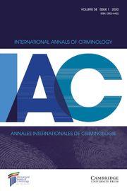 International Annals of Criminology Volume 58 - Issue 1 -