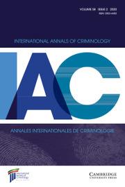 International Annals of Criminology Volume 58 - Issue 2 -