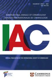 International Annals of Criminology Volume 59 - Issue 1 -