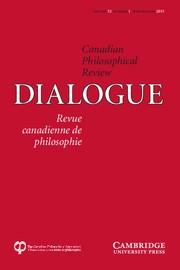 Dialogue: Canadian Philosophical Review / Revue canadienne de philosophie Volume 52 - Issue 1 -