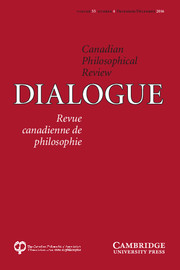 Dialogue: Canadian Philosophical Review / Revue canadienne de philosophie Volume 55 - Issue 4 -