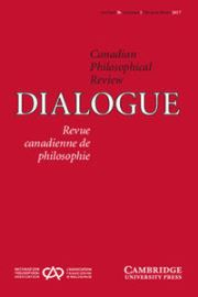 Dialogue: Canadian Philosophical Review / Revue canadienne de philosophie Volume 56 - Issue 1 -